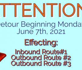 Detour Beginning June 7th, 2021