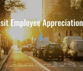 Happy Transit Employee Appreciation Day!